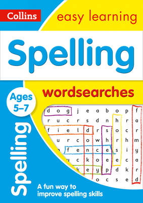 Picture of Spelling Word Searches Ages 5-7: Prepare for school with easy home learning (Collins Easy Learning KS1)