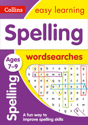 Picture of Spelling Word Searches Ages 7-9: Prepare for school with easy home learning (Collins Easy Learning KS2)