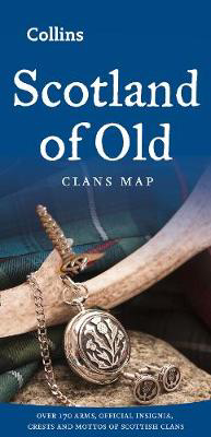 Picture of Scotland of Old: Clans Map of Scotland (Collins Pictorial Maps)
