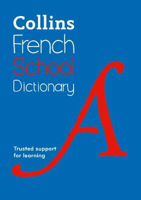 Picture of French School Dictionary: Trusted support for learning (Collins School Dictionaries)