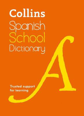 Picture of Spanish School Dictionary: Trusted support for learning (Collins School Dictionaries)