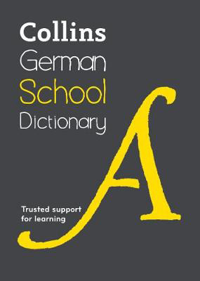Picture of German School Dictionary: Trusted support for learning (Collins School Dictionaries)