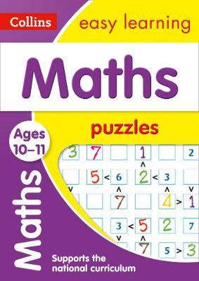 Picture of Maths Puzzles Ages 10-11: Prepare for school with easy home learning (Collins Easy Learning KS2)