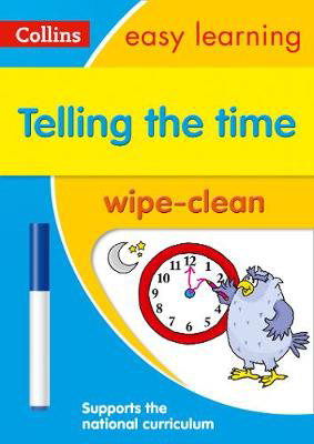 Picture of Telling the Time Wipe Clean Activity Book: Prepare for school with easy home learning (Collins Easy Learning KS1)