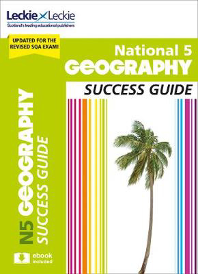 Picture of National 5 Geography Success Guide: Revise for SQA Exams (Leckie N5 Revision)