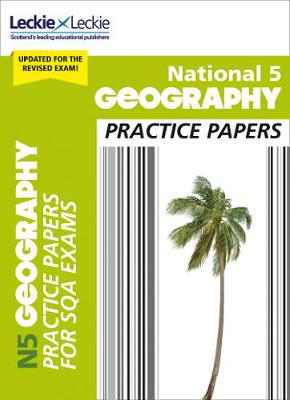 Picture of National 5 Geography Practice Papers: Revise for SQA Exams (Leckie N5 Revision)