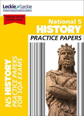 Picture of National 5 History Practice Papers: Revise for SQA Exams (Leckie N5 Revision)