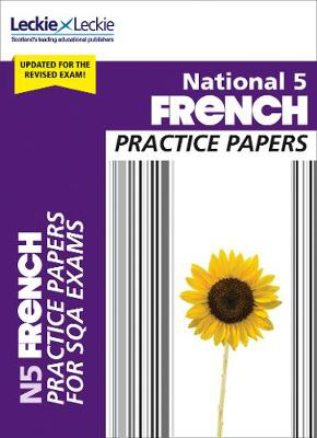 Picture of National 5 French Practice Papers: Revise for SQA Exams (Leckie N5 Revision)