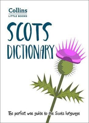 Picture of Scots Dictionary: The perfect wee guide to the Scots language (Collins Little Books)