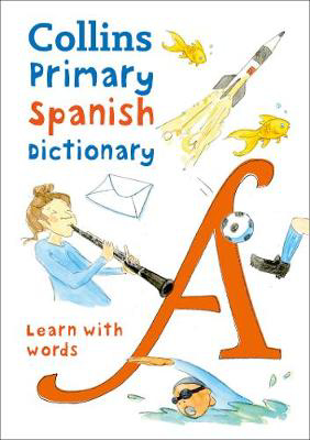 Picture of Primary Spanish Dictionary: Illustrated dictionary for ages 7+ (Collins Primary Dictionaries)