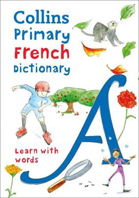 Picture of Primary French Dictionary: Illustrated dictionary for ages 7+ (Collins Primary Dictionaries)