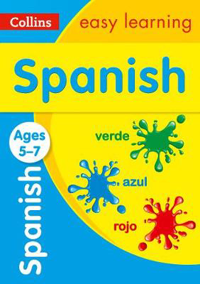 Picture of Spanish Ages 5-7: Prepare for school with easy home learning (Collins Easy Learning Primary Languages)