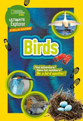 Picture of British Birds: Find Adventure! Have Fun outdoors! Be a bird spotter! (Ultimate Explorer Field Guides)