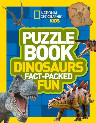 Picture of Puzzle Book Dinosaurs: Brain-tickling quizzes, sudokus, crosswords and wordsearches (National Geographic Kids Puzzle Books)