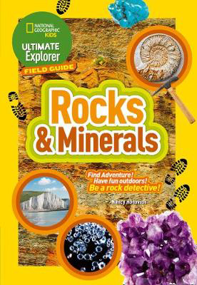 Picture of Rocks and Minerals: Find Adventure! Have fun outdoors! Be a rock detective! (Ultimate Explorer Field Guides)