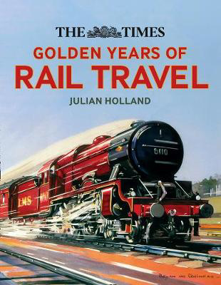 Picture of The Times Golden Years of Rail Travel