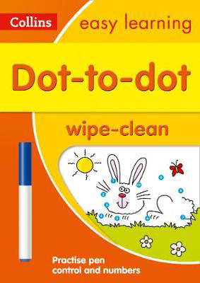 Picture of Dot-to-Dot Age 3-5 Wipe Clean Activity Book: Prepare for Preschool with easy home learning (Collins Easy Learning Preschool)