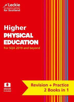 Picture of Higher Physical Education: Revise for SQA Exams (Leckie Complete Revision & Practice)