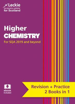 Picture of Higher Chemistry: Revise for SQA Exams (Leckie Complete Revision & Practice)