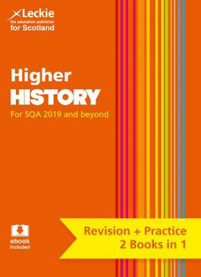 Picture of Higher History: Revise for SQA Exams (Leckie Complete Revision & Practice)
