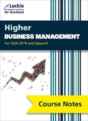 Picture of Leckie Course Notes - Higher Business Management Course Notes (second edition): Revise for SQA Exams