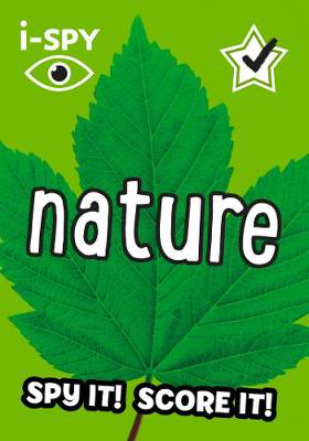Picture of i-SPY Nature: What can you spot? (Collins Michelin i-SPY Guides)