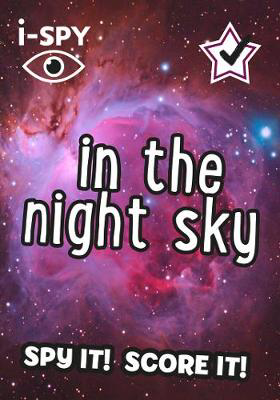 Picture of i-SPY In the Night Sky: What can you spot? (Collins Michelin i-SPY Guides)