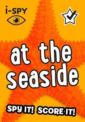 Picture of i-SPY At the Seaside: What can you spot? (Collins Michelin i-SPY Guides)
