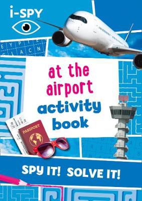 Picture of i-SPY At the Airport Activity Book (Collins Michelin i-SPY Guides)