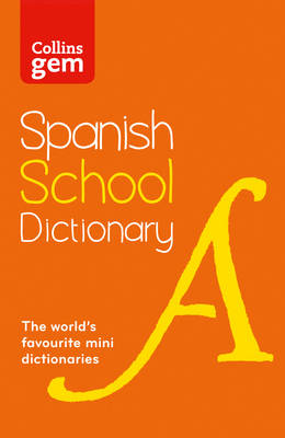 Picture of Spanish School Gem Dictionary: Trusted support for learning, in a mini-format (Collins School Dictionaries)