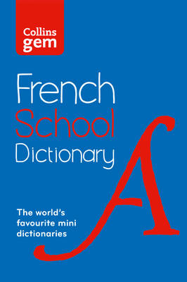 Picture of French School Gem Dictionary: Trusted support for learning, in a mini-format (Collins School Dictionaries)