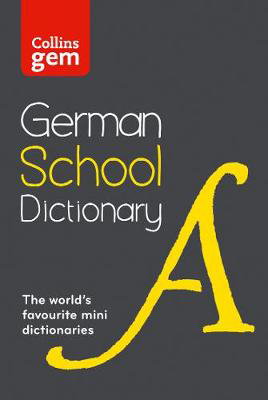 Picture of German School Gem Dictionary: Trusted support for learning, in a mini-format (Collins School Dictionaries)