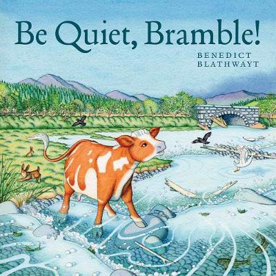 Picture of Be Quiet, Bramble!