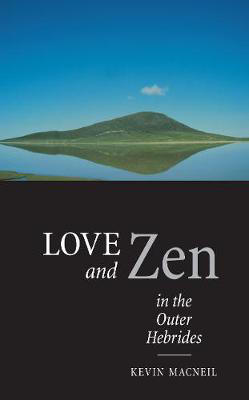 Picture of Love And Zen In The Outer Hebrides