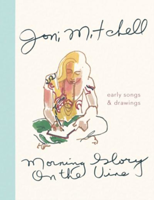 Picture of Morning Glory on the Vine: Early Songs and Drawings