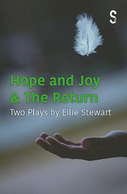 Picture of Hope and Joy & The Return: Two Plays