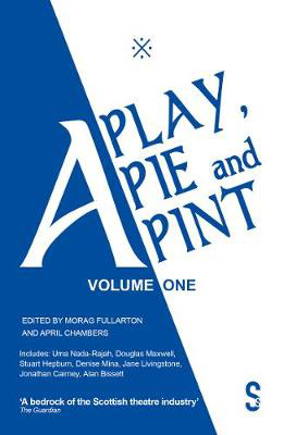 Picture of A Play, A Pie and A Pint: Volume One