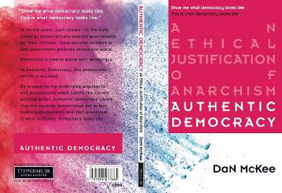 Picture of Authentic Democracy: An Ethical Justification Anarchism