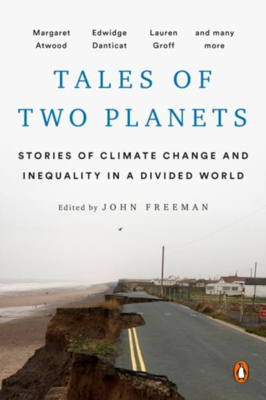Picture of Tales Of Two Planets: Stories of Climate Change and Inequality in a Divided World