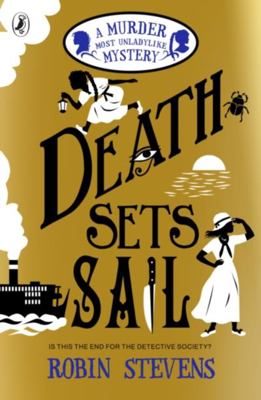Picture of Death Sets Sail: A Murder Most Unladylike Mystery
