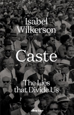 Picture of Caste: The Lies That Divide Us