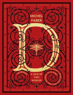 Picture of D (A Tale of Two Worlds): A modern-day Dickensian fable - Pre-Order-