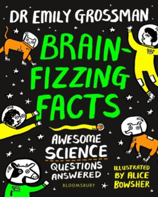 Picture of Brain-fizzing Facts: Awesome Science Questions Answered