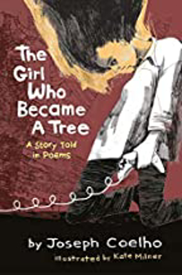 Picture of The Girl Who Became a Tree: A Story Told in Poems