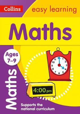 Picture of Maths Ages 7-9: Prepare for school with easy home learning (Collins Easy Learning KS2)