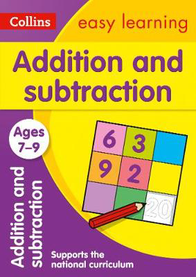Picture of Addition and Subtraction Ages 7-9: Prepare for school with easy home learning (Collins Easy Learning KS2)