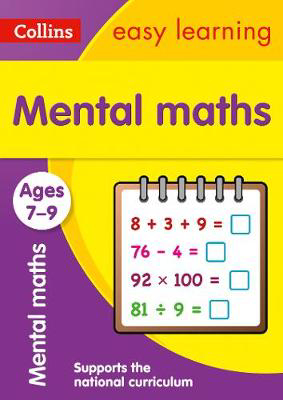 Picture of Mental Maths Ages 7-9: Prepare for school with easy home learning (Collins Easy Learning KS2)