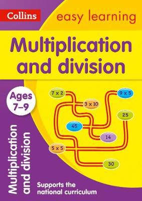 Picture of Multiplication and Division Ages 7-9: Prepare for school with easy home learning (Collins Easy Learning KS2)