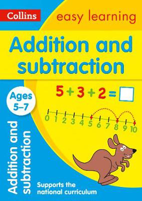 Picture of Addition and Subtraction Ages 5-7: Prepare for school with easy home learning (Collins Easy Learning KS1)