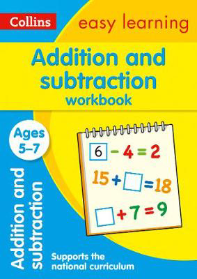 Picture of Addition and Subtraction Workbook Ages 5-7: Prepare for school with easy home learning (Collins Easy Learning KS1)